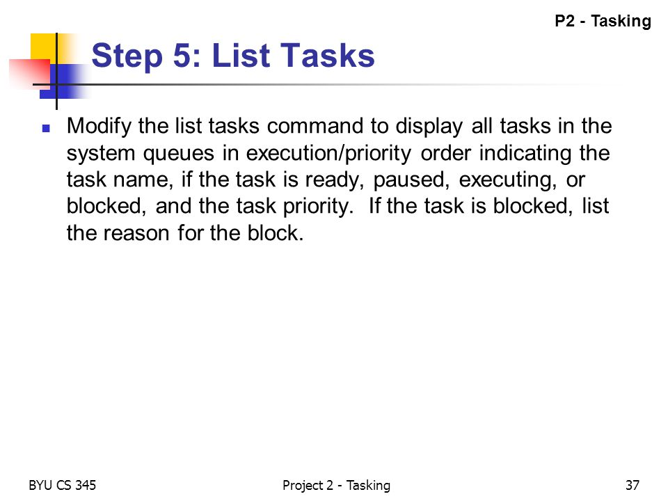 P2 - Tasking Step 5: List Tasks.