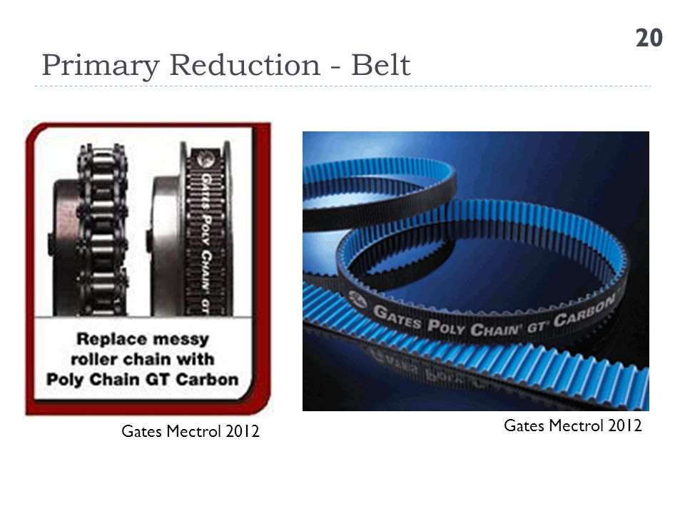 Primary Reduction - Belt
