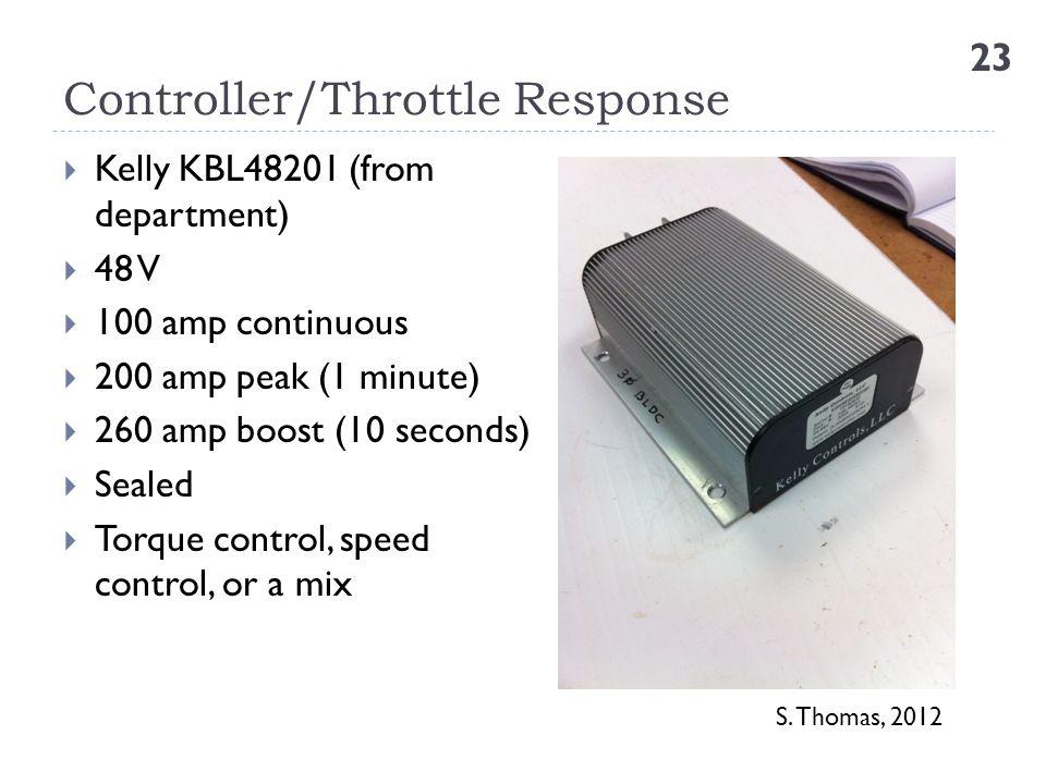 Controller/Throttle Response