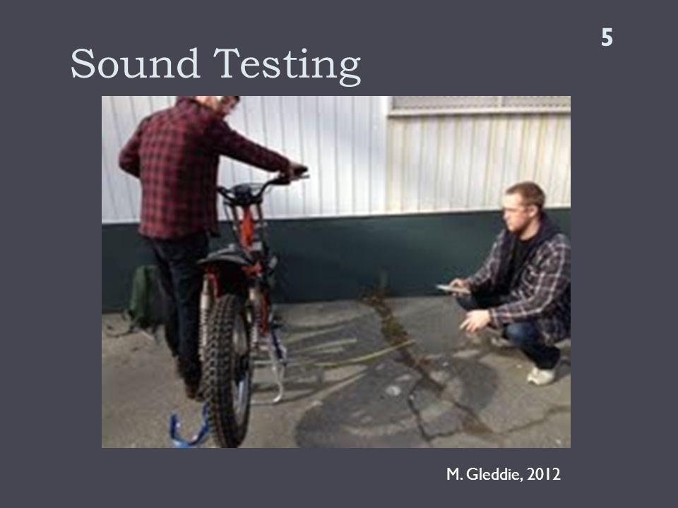 Sound Testing M. Gleddie, 2012