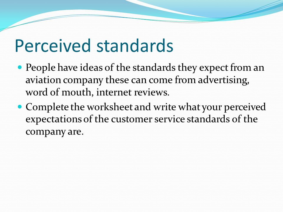 Perceived standards