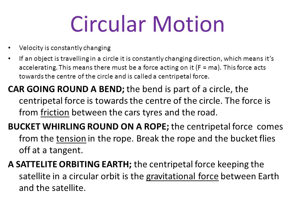 Circular Motion Velocity is constantly changing.