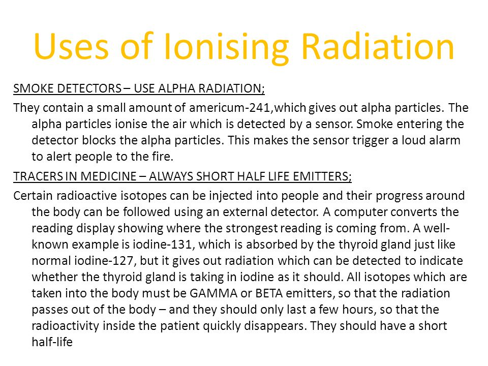 Uses of Ionising Radiation