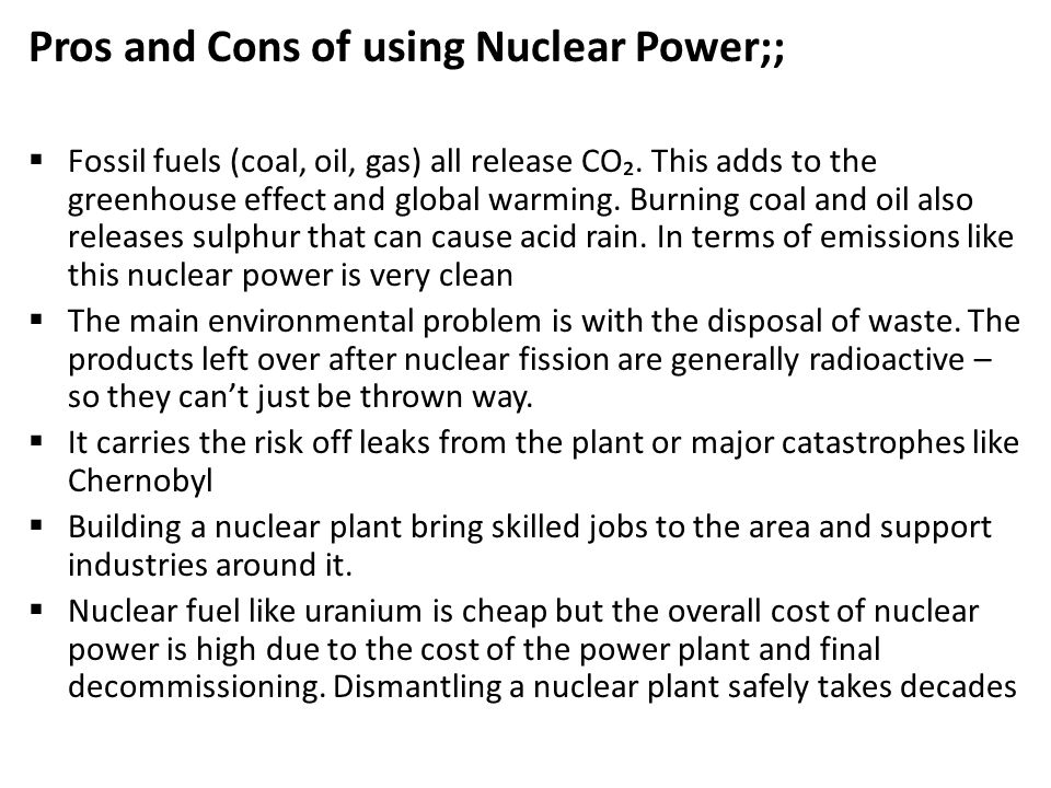 the pros and cons of nuclear Start studying pros and cons of nuclear fusion and fission learn vocabulary, terms, and more with flashcards, games, and other study tools.