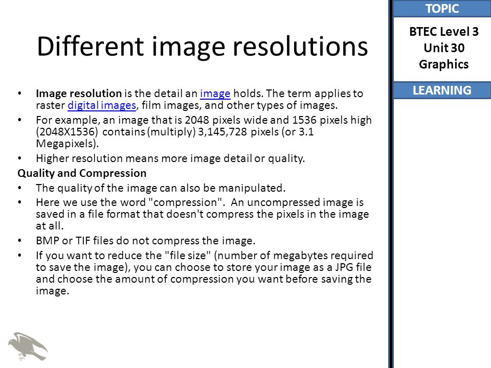 Different image resolutions