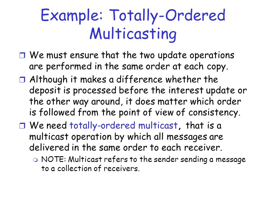 Example: Totally-Ordered Multicasting