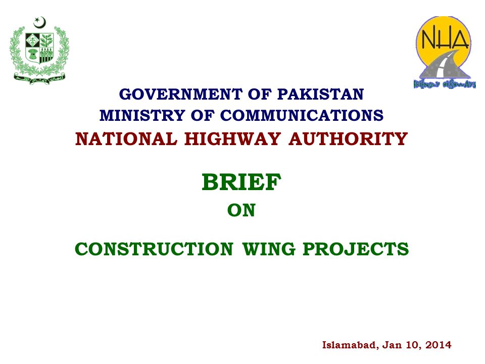 BRIEF NATIONAL HIGHWAY AUTHORITY ON CONSTRUCTION WING PROJECTS