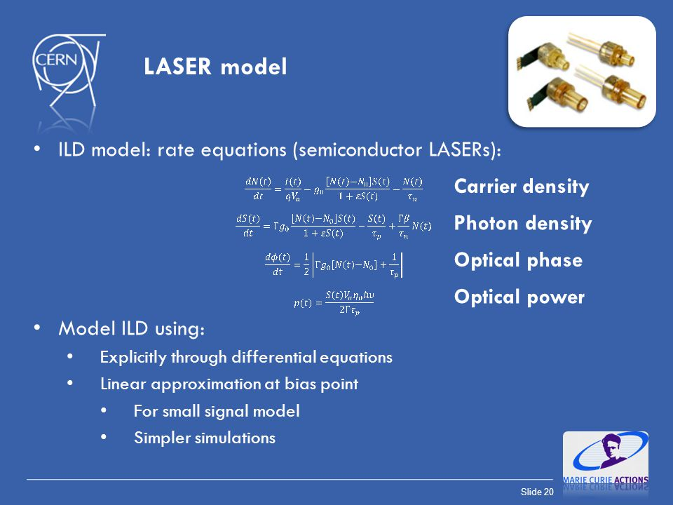 LASER model ILD model: rate equations (semiconductor LASERs):