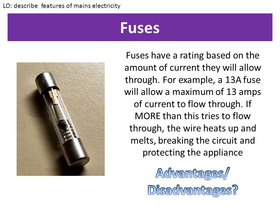 Fuses Advantages/ Disadvantages