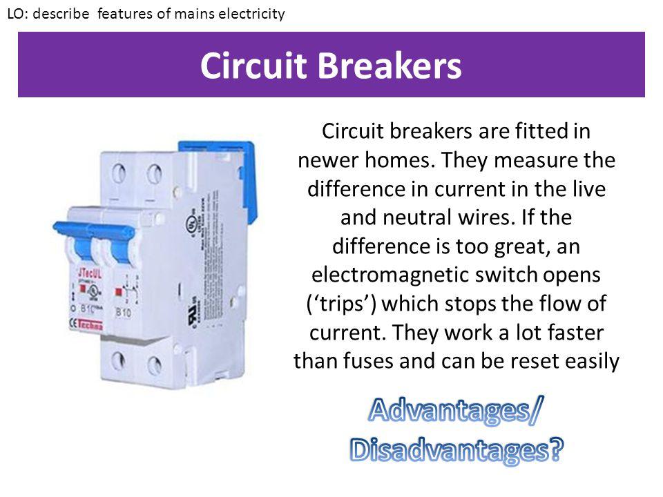 Circuit Breakers Advantages/ Disadvantages