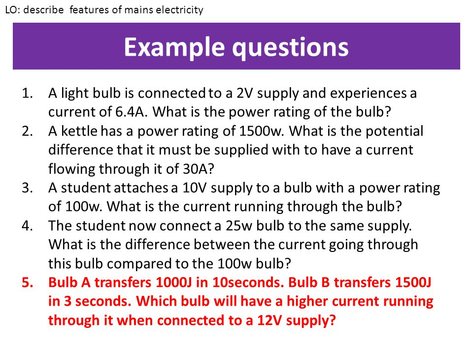 LO: describe features of mains electricity