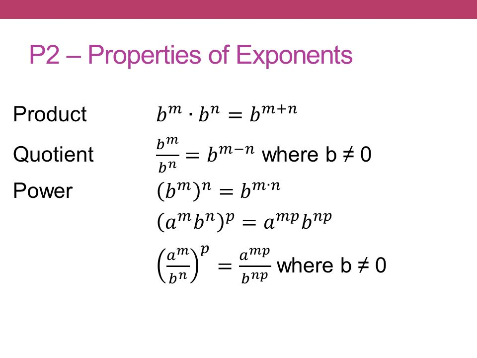 P2 – Properties of Exponents