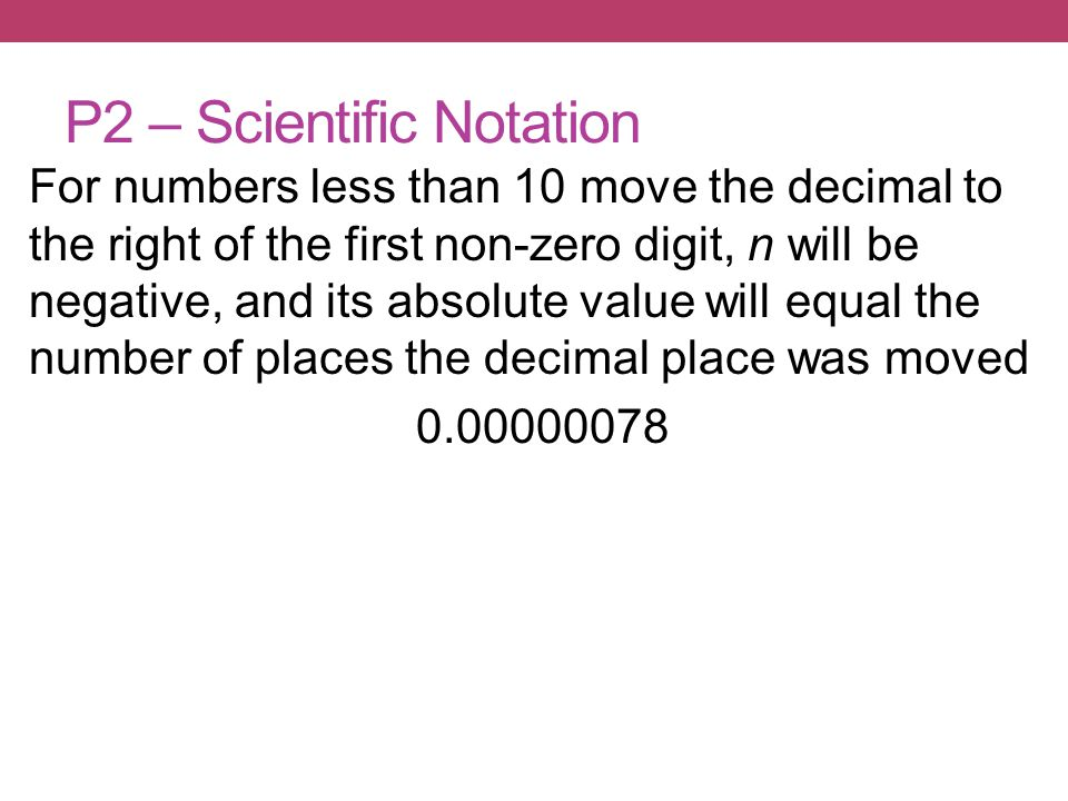 P2 – Scientific Notation