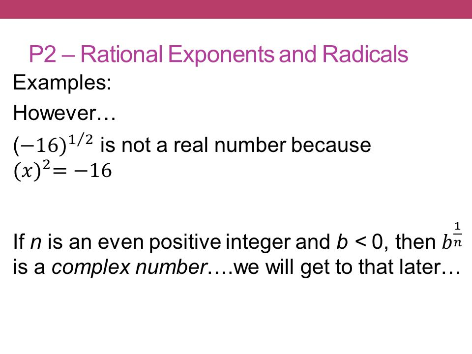 P2 – Rational Exponents and Radicals