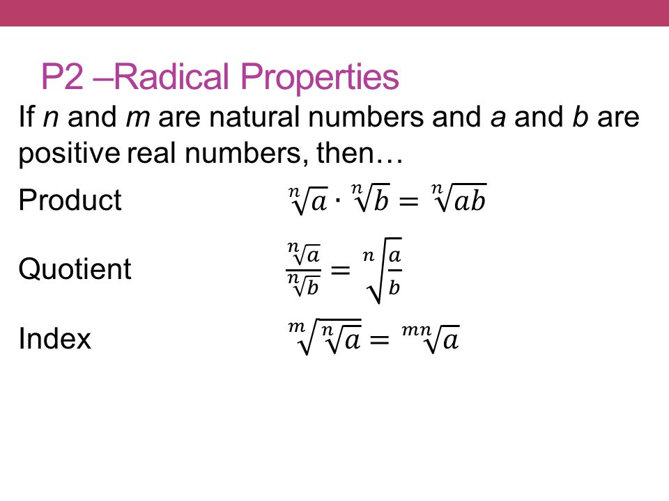 P2 –Radical Properties