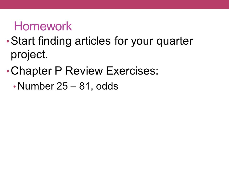 Homework Start finding articles for your quarter project.