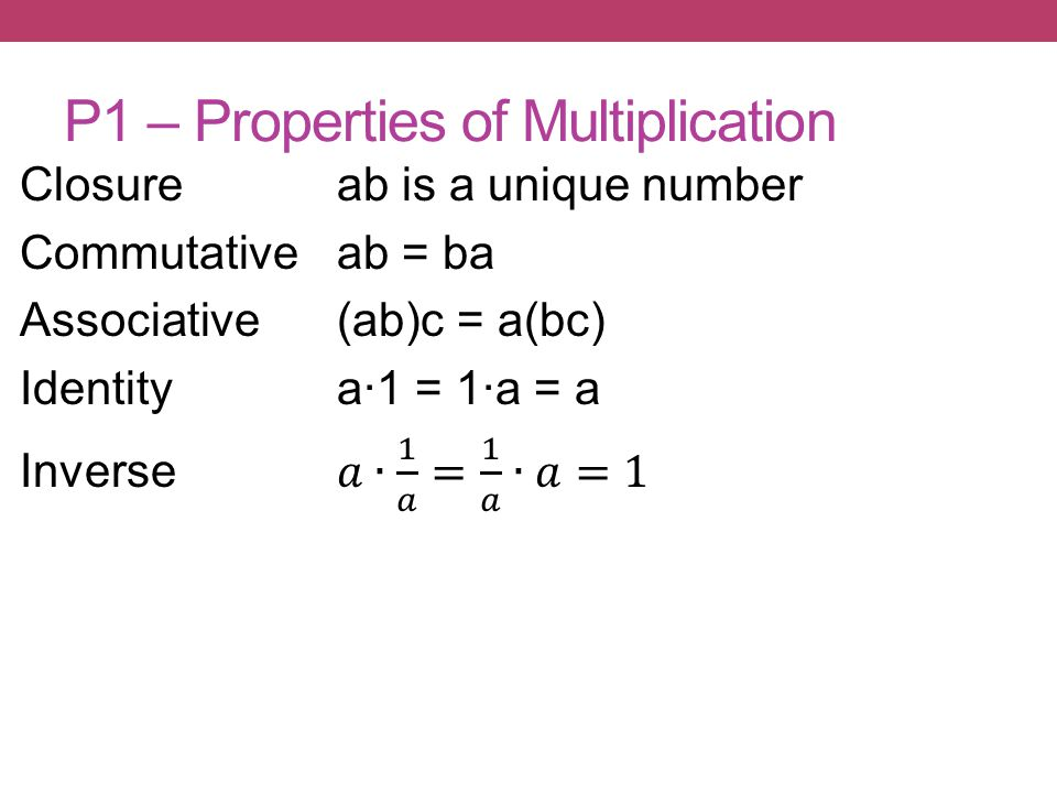P1 – Properties of Multiplication