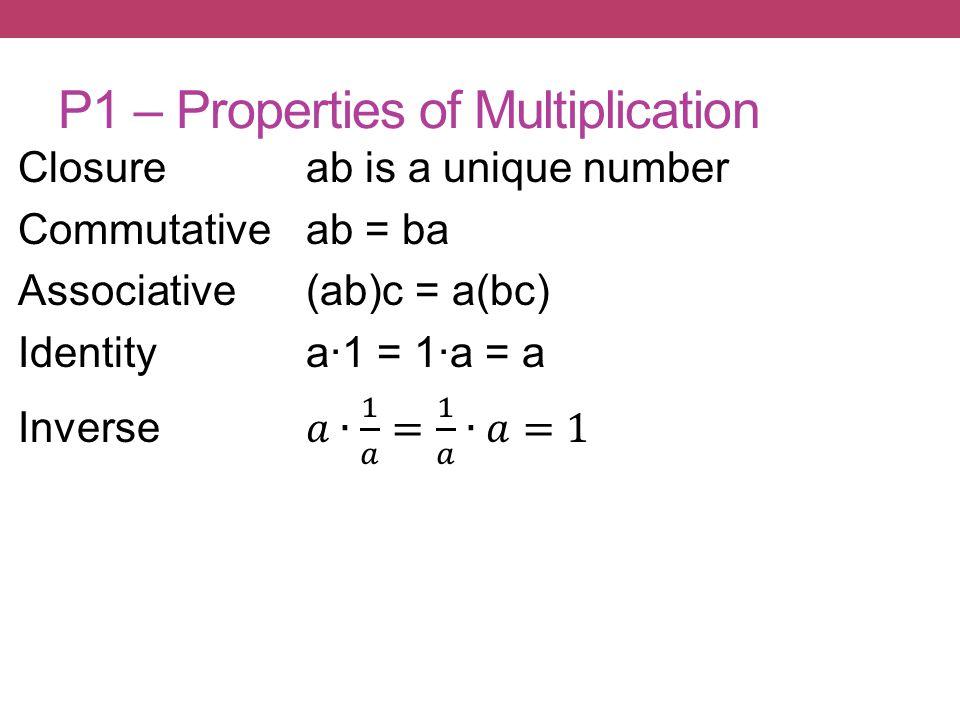 P1 – Properties of Multiplication