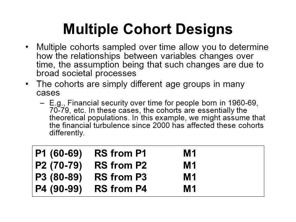 Multiple Cohort Designs