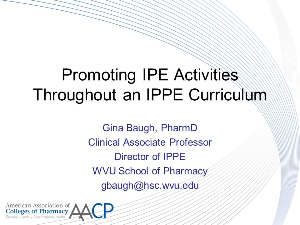 Promoting IPE Activities Throughout an IPPE Curriculum