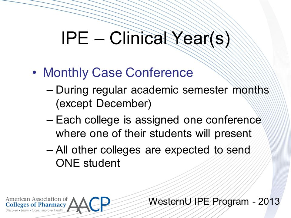 IPE – Clinical Year(s) Monthly Case Conference