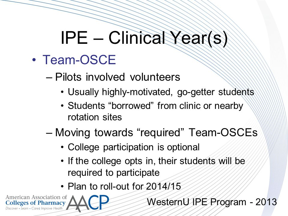 IPE – Clinical Year(s) Team-OSCE Pilots involved volunteers