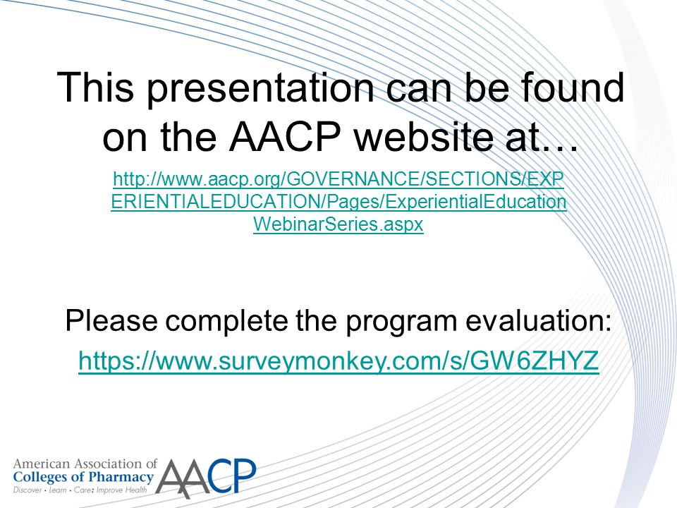 This presentation can be found on the AACP website at…