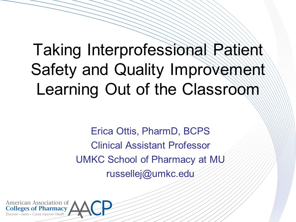 Taking Interprofessional Patient Safety and Quality Improvement Learning Out of the Classroom