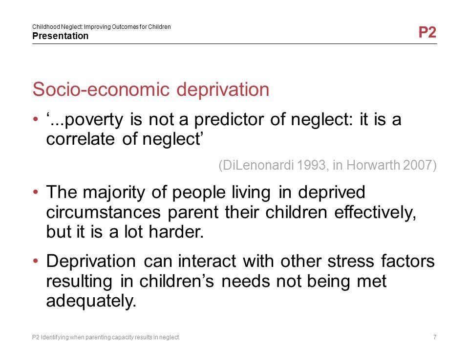 Socio-economic deprivation