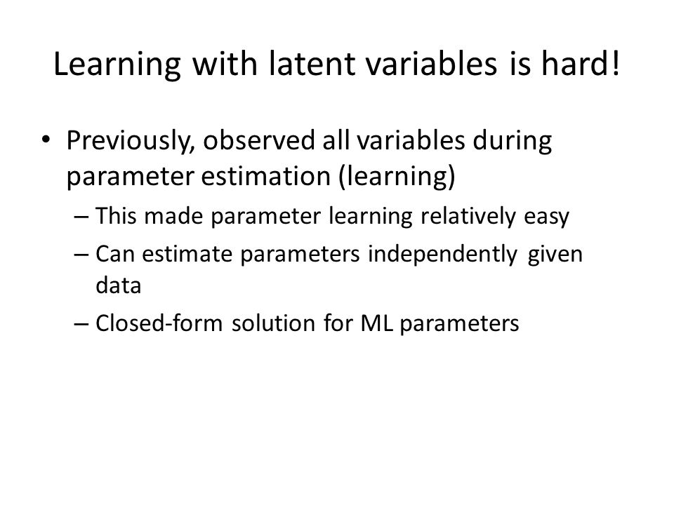 Learning with latent variables is hard!