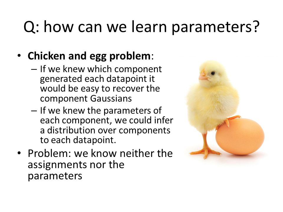Q: how can we learn parameters