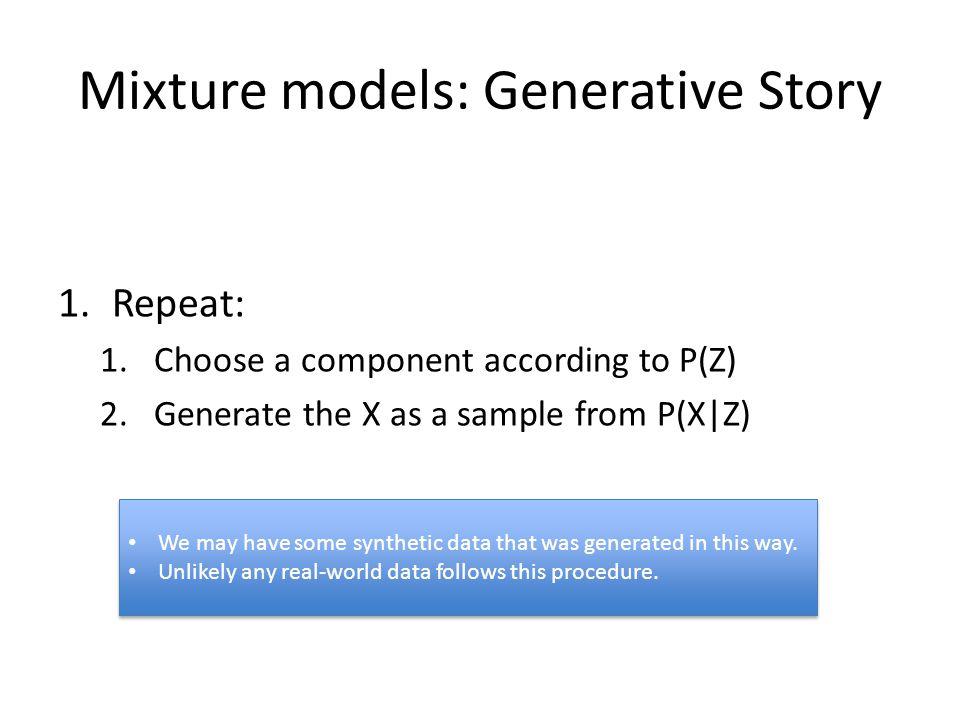 Mixture models: Generative Story