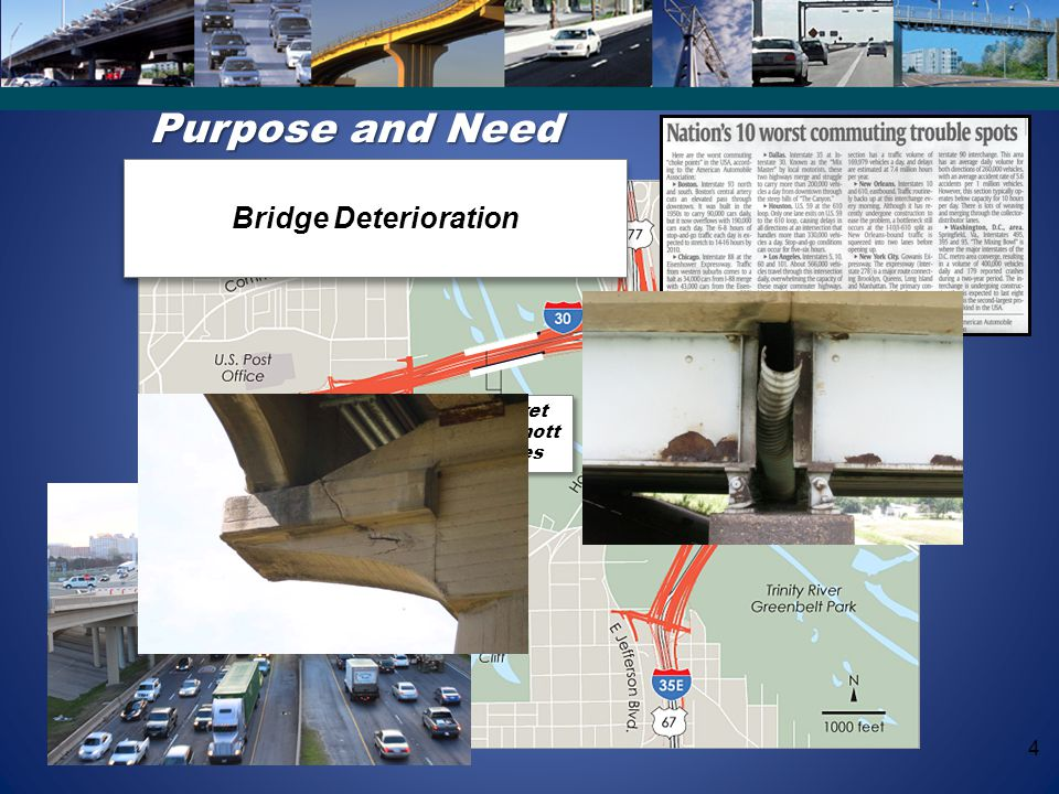 Purpose and Need Bridge Deterioration Proposed Construction Margaret