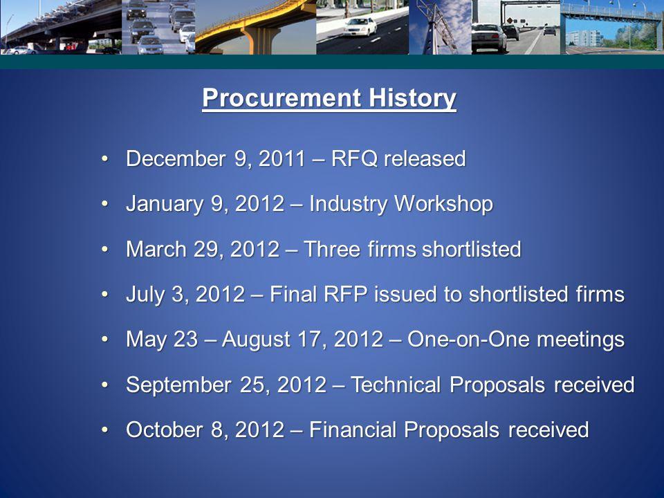 Procurement History December 9, 2011 – RFQ released