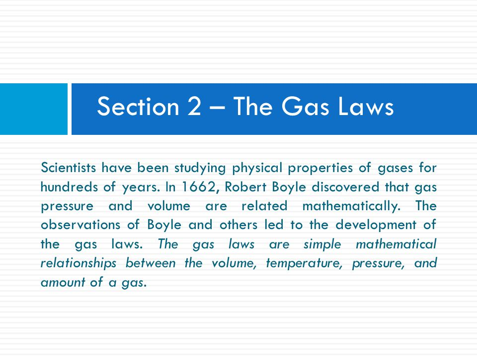 Section 2 – The Gas Laws