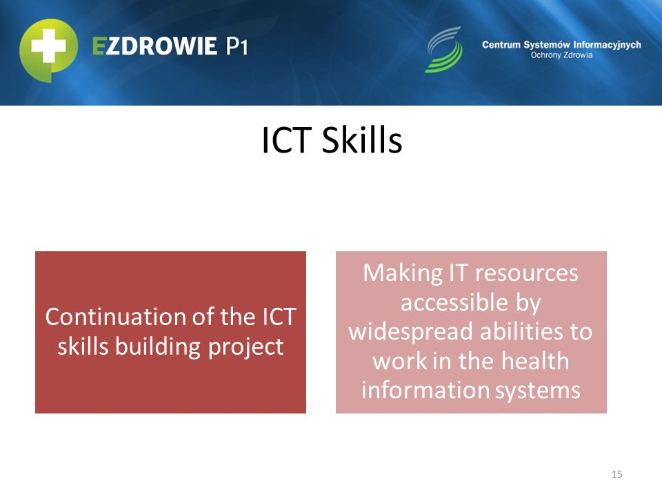 Continuation of the ICT skills building project