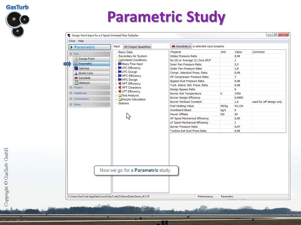 Now we go for a Parametric study.
