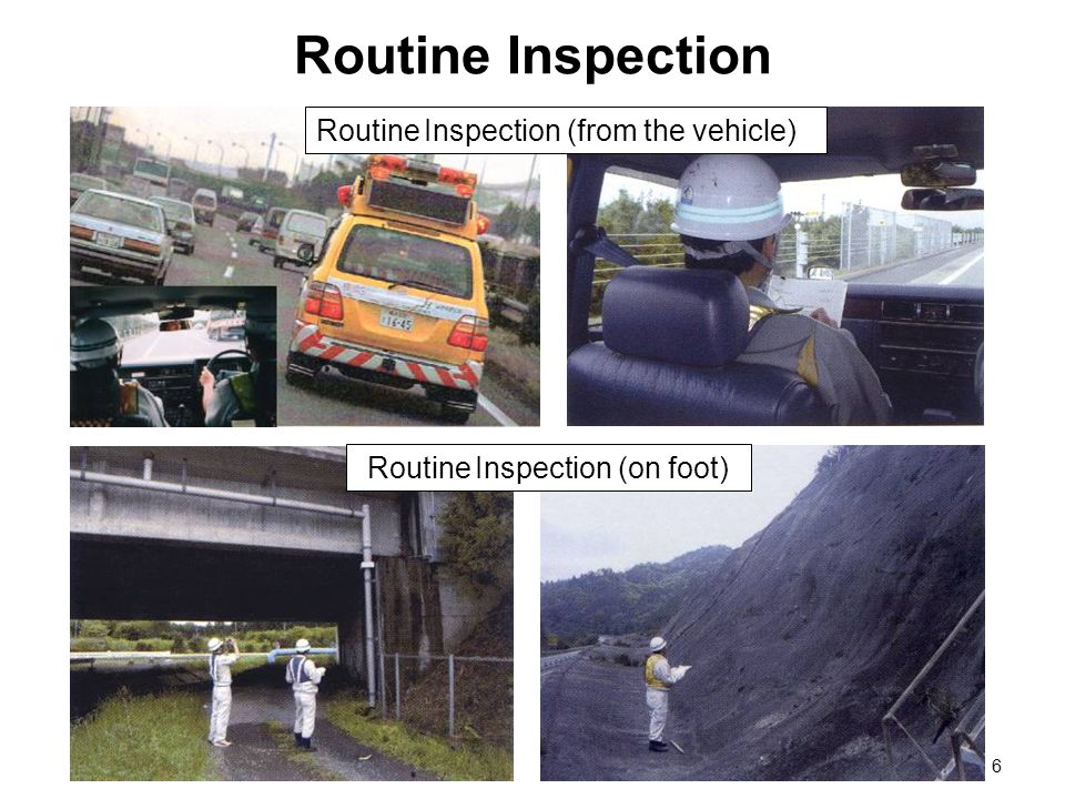 Routine Inspection (on foot)