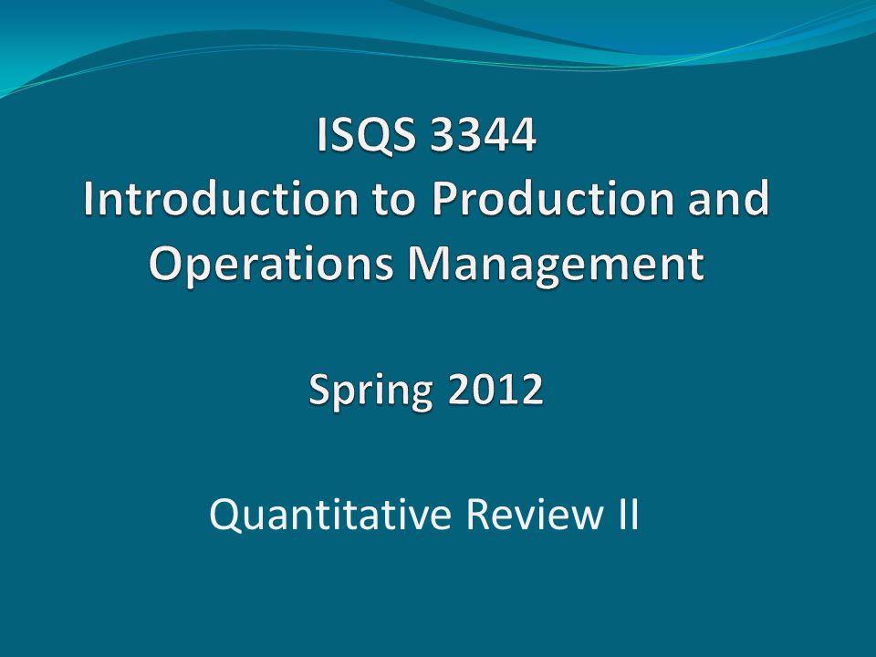 Quantitative Review II
