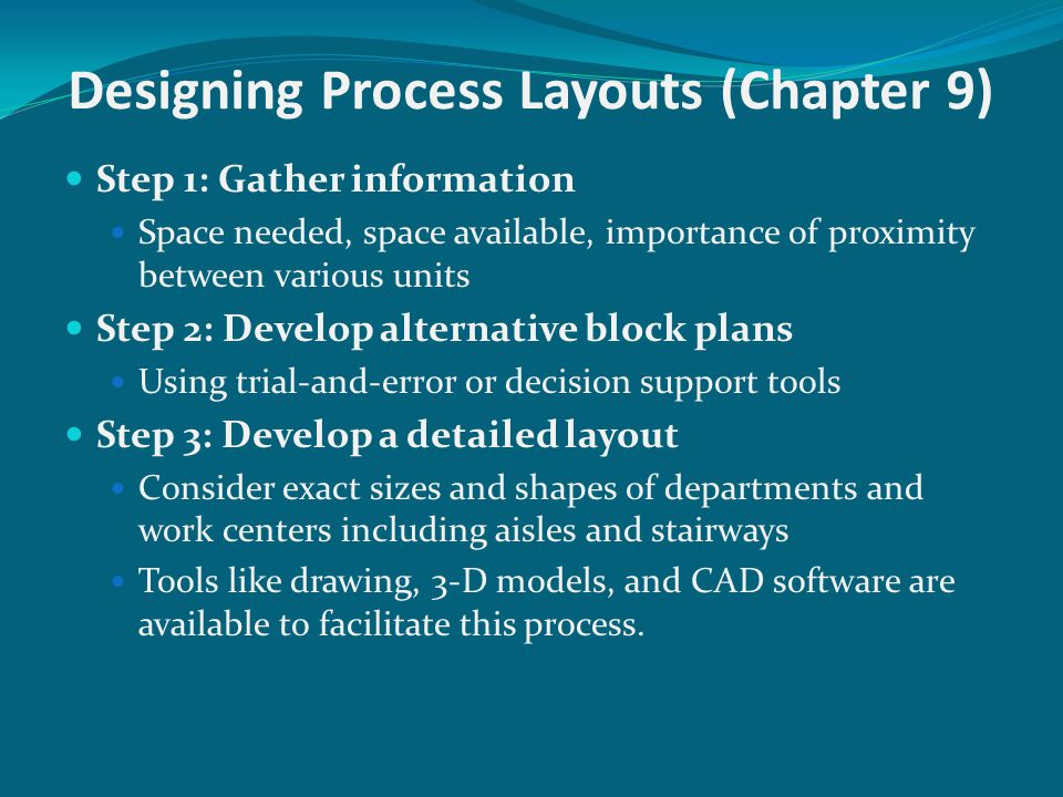 Designing Process Layouts (Chapter 9)