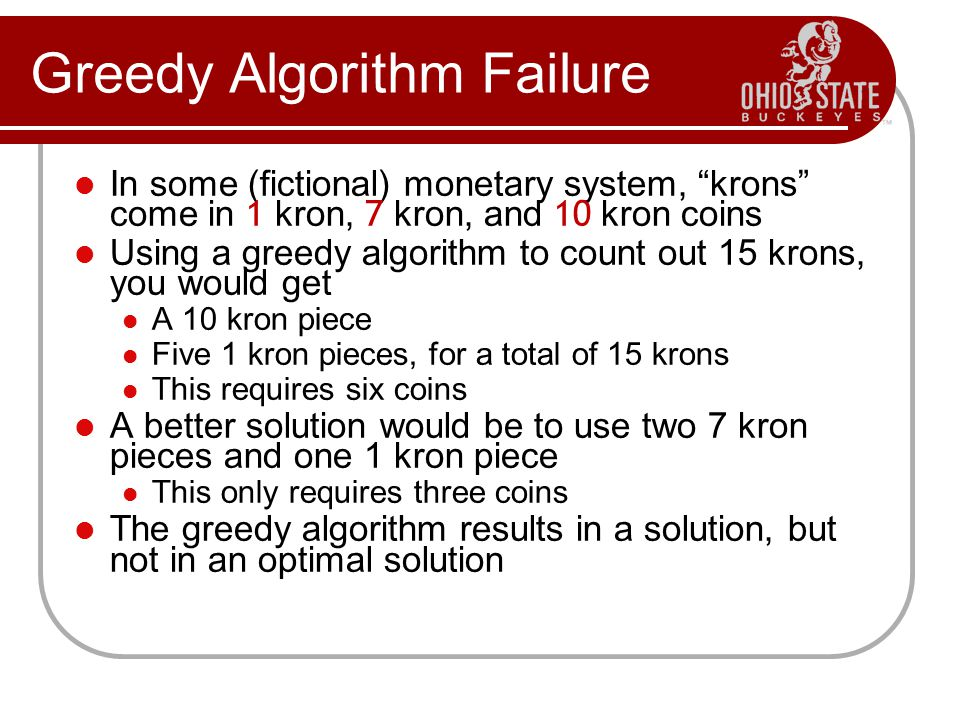 Greedy Algorithm Failure