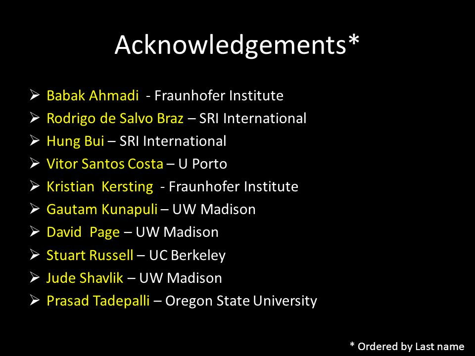 Acknowledgements* Babak Ahmadi - Fraunhofer Institute