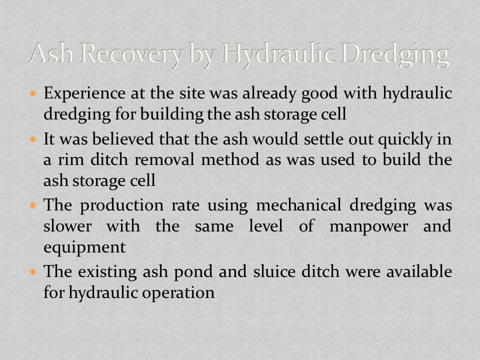 Ash Recovery by Hydraulic Dredging