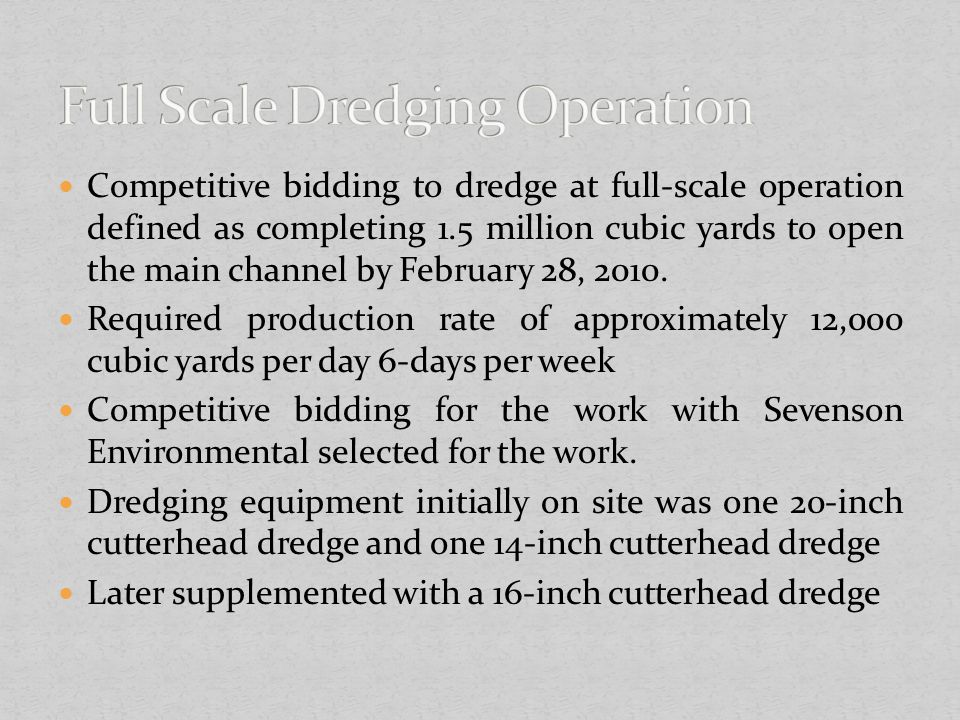 Full Scale Dredging Operation