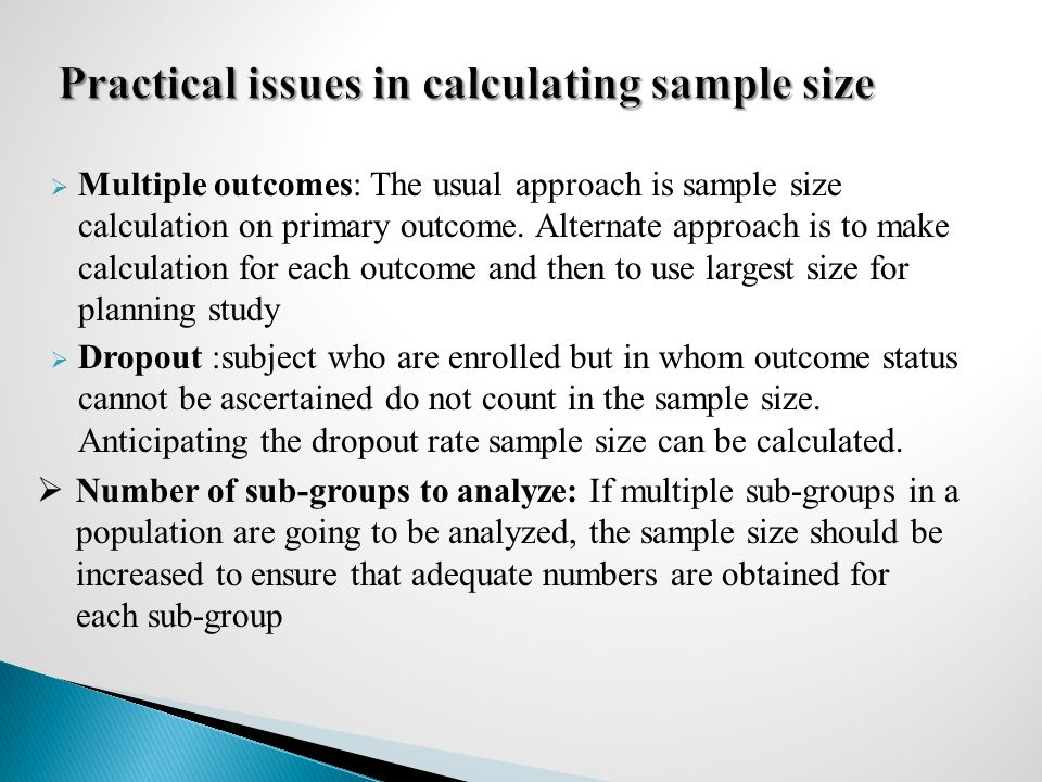 Practical issues in calculating sample size