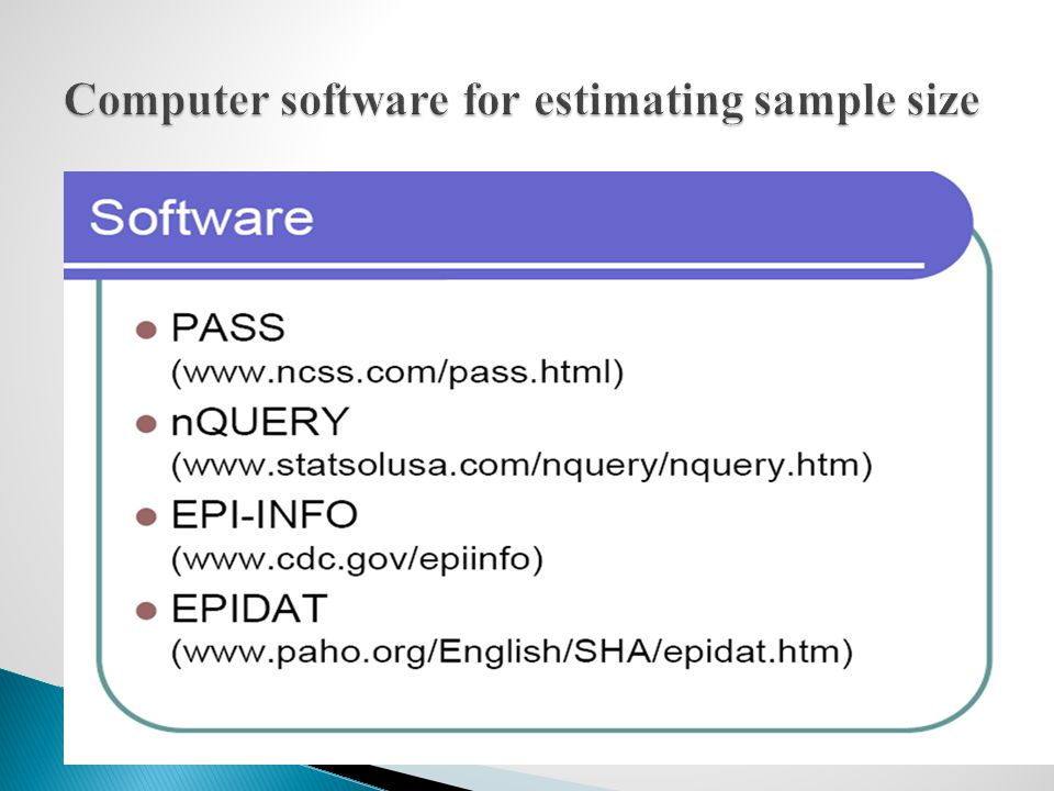 Computer software for estimating sample size