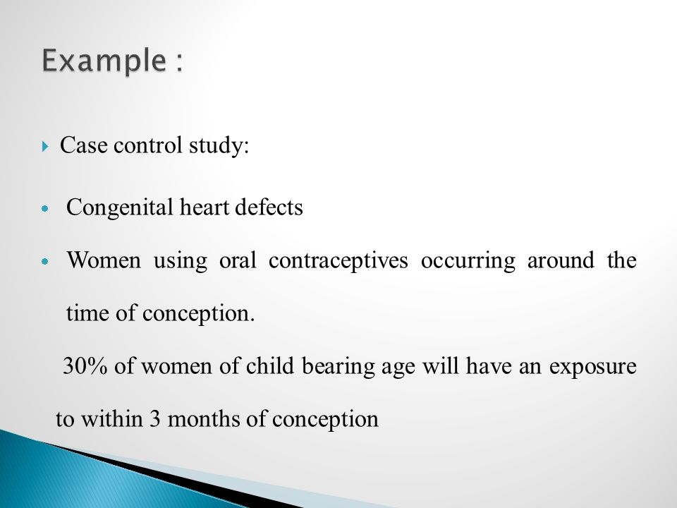 Example : Case control study: Congenital heart defects