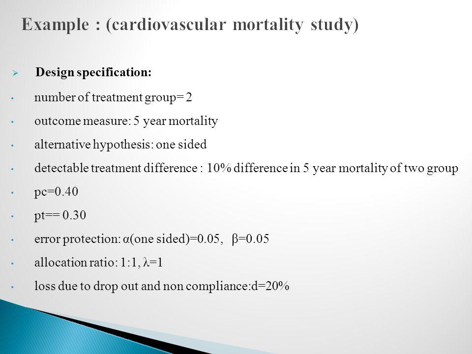 Example : (cardiovascular mortality study)