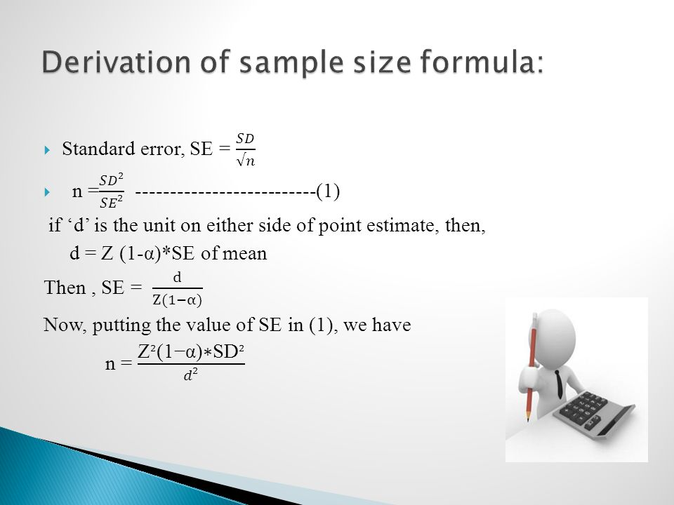 Derivation of sample size formula: