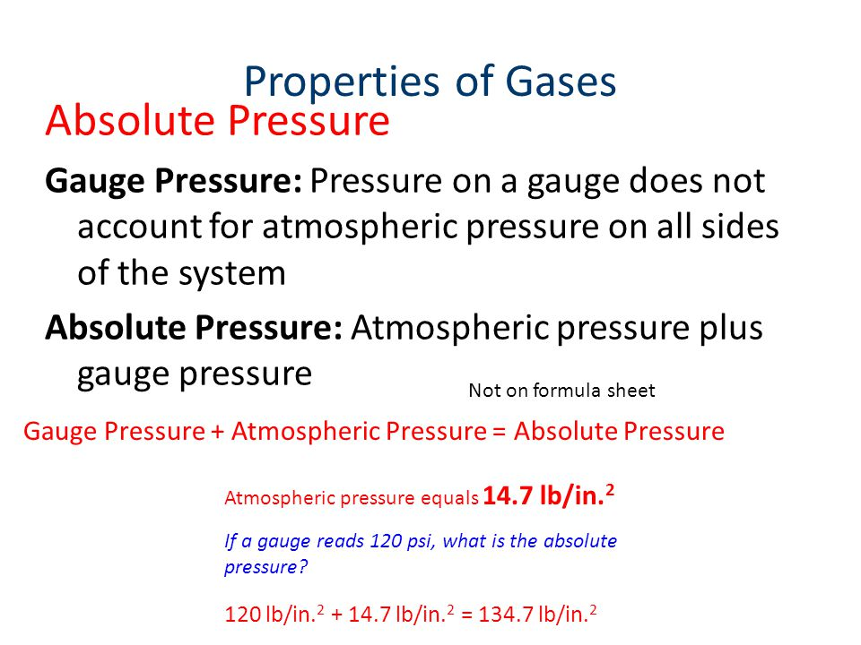 Properties of Gases Absolute Pressure